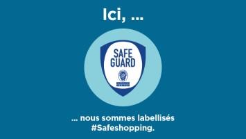 Votre centre commercial Cora Nancy Houdemont obtient le label Safegard !