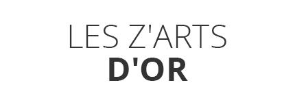 Les Z'Arts d'Or