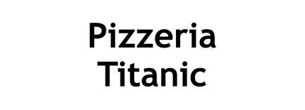 Pizzeria titanic